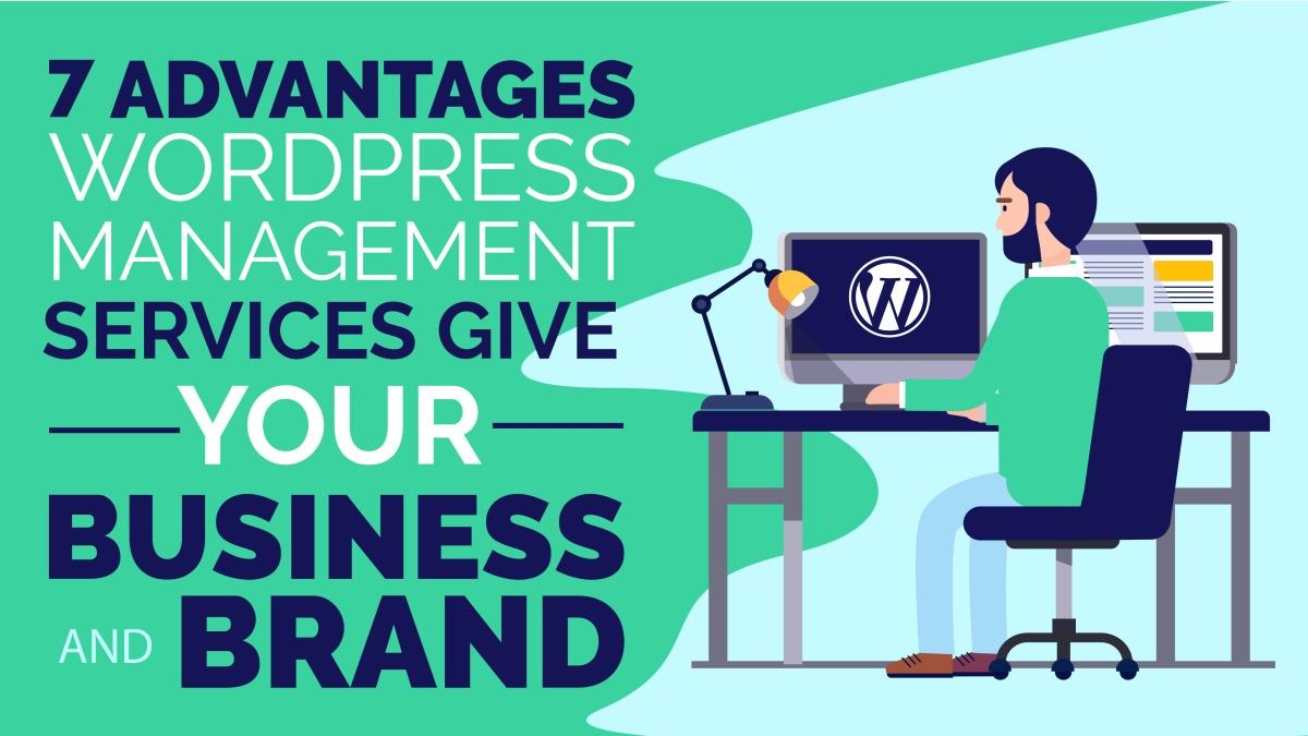 advantages wordpress management services give your business